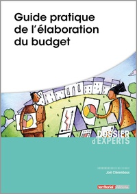 Joël Clérembaux - Guide pratique de l'élaboration du budget.