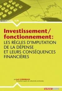 Investissement/fonctionnement : les règles d'imputation de la dépense et leurs conséquences financières - Joël Clérembaux | Showmesound.org
