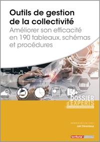 Joël Clérembaux - Outils de gestion de la collectivité - Améliorer son efficacité en 190 tableaux, schémas et procédures.