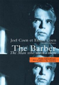 Joel Coen et Ethan Coen - The Barber - The Man Who Wasn't There, scénario bilingue français-anglais.