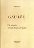 Joël Col - Galilée - Un témoin absent du procès parle.