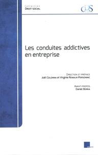 Joël Colonna et Virginie Renaux-Personnic - Les conduites addictives en entreprise.