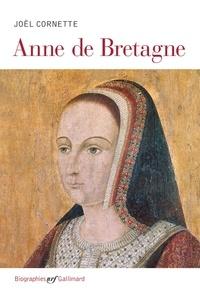 Joël Cornette - Anne de Bretagne.