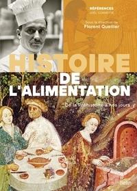 Joël Cornette - Histoire de l'alimentation - De la préhistoire à nos jours.