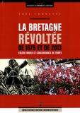 Joël Cornette - La Bretagne révoltée de 1675 et de 2013 - Colère rouge et concordance de temps.