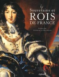 Joël Cornette et Claude Gauvard - Souverains et rois de France.