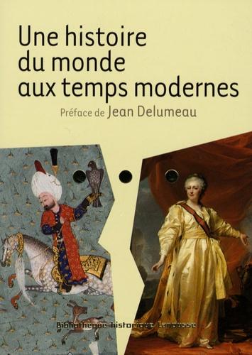 Joël Cornette et Monique Cottret - Une histoire du monde aux temps modernes.