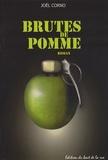Joël Corno - Brutes de pomme.