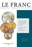Joël Cornu - Le Franc Poche - Guide des prix des monnaies françaises 1795-2001.