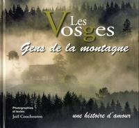 Joël Couchouron - Les Vosges - Gens de la montagne, une histoire d'amour.