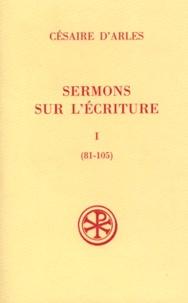 Sermons sur lécriture. Tome 1, Sermons 81-105, Edition bilingue français-latin.pdf