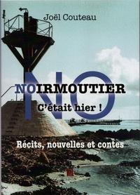 Joël Couteau - Noirmoutier  c'était hier.