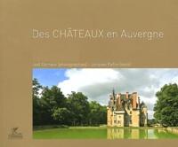 Joël Damase et Jacques Raflin - Des châteaux en Auvergne.