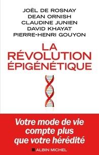 Joël de Rosnay et Dean Ornish - La Révolution épigénétique.