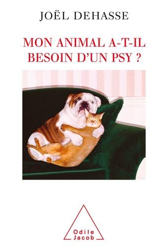 Mon animal a-t-il besoin d'un psy ? - Format ePub - 9782738189950 - 17,99 €
