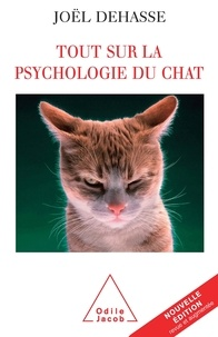Téléchargez gratuitement des livres pdf en ligne Tout sur la psychologie du chat in French iBook PDB par Joël Dehasse
