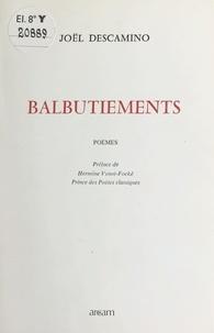 Joël Descamino - Balbutiements.