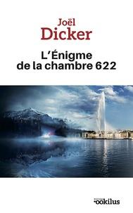 Joël Dicker - L'Enigme de la chambre 622 - Pack en 2 volumes.