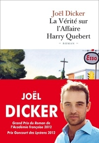 Pdf gratuit ebooks télécharger La Vérité sur l'Affaire Harry Quebert ePub iBook DJVU 9782877068161 (Litterature Francaise)