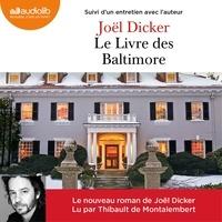 Ebooks et téléchargement pdf Le Livre des Baltimore (Litterature Francaise) par Joël Dicker DJVU ePub