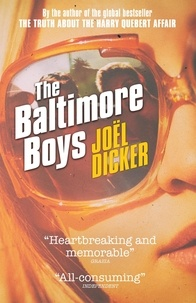 Joël Dicker - The Baltimore Boys.