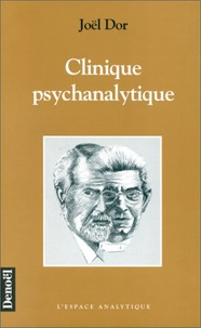 Joël Dor - Clinique psychanalytique.