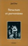 Joël Dor - Structure et perversions.
