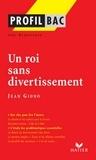 Joël Dubosclard - Profil - Giono (Jean) : Un roi sans divertissement - Analyse littéraire de l'oeuvre.