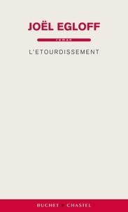Joël Egloff - L'étourdissement.