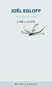Joël Egloff - Libellules.