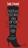 Joël Fauré - Petites histoires de grandes bottes - Suivi de Le Pigeonnier.