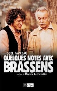 Joël Favreau - Quelques notes avec Brassens.