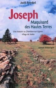 Joël Feydel - Joseph - Maquisard des Hautes Terres.
