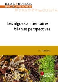 Joël Fleurence - Les algues alimentaires : bilan et perspectives.