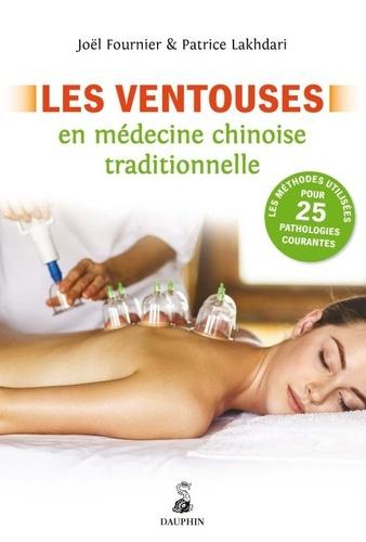 Joël Fournier - Les ventouses en médecine chinoise traditionnelle.