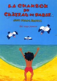 Joel Franz Rosell - La chanson du château de sable.