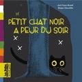 Joel-Franz Rosell et Beppe Giacobbe - Petit chat noir a peur du soir.