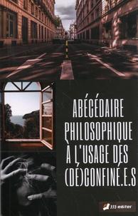 Joël Gaubert et Stéphane Vendé - Abécédaire philosophique à l'usage des (dé)confiné.e.s.