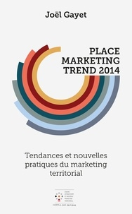 Joël Gayet - Place Marketing Trend 2014.