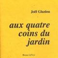 Joël Glaziou - Aux quatre coins du jardin (calendaire).