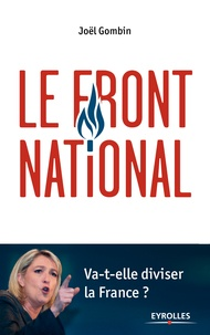 Joël Gombin - Le Front national.