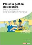 Joël Graindorge - Piloter la gestion des déchets - De la prévention à la tarification incitative.