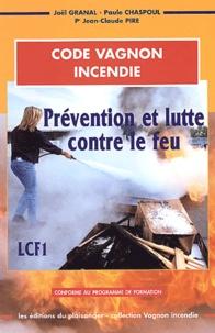 Joël Granal et Jean-Claude Pire - Prévention et lutte contre le feu / LCF1.