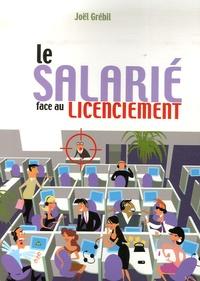 Joël Grébil - Le salarié face au licenciement.