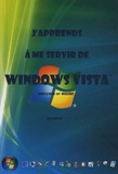 Joël Green - J'apprends à me servir de Windows Vista.