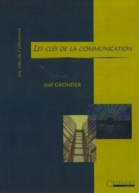 Joël Gronfier - Les clés de la communication.
