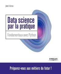 Joël Grus - Data science par la pratique.