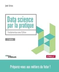 Joël Grus - Data Science par la pratique - Fondamentaux avec Python.