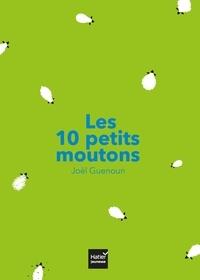 Joël Guenoun - Les 10 petits moutons.
