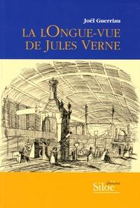 Joël Guerriau - La lOngue-vue de Jules Verne.